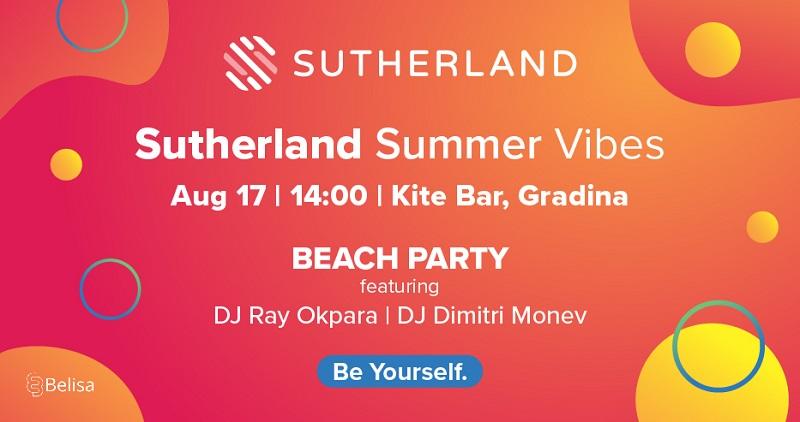 Включете се в Sutherland Summer Vibes Beach Party - едно от най-запомнящите се събития това лято